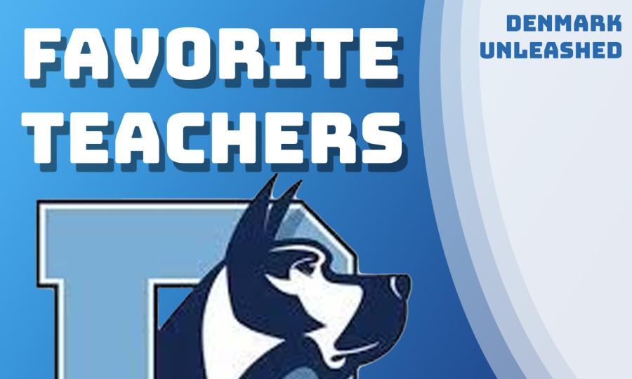 Favorite Teachers at Denmark High School